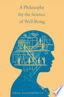 A Philosophy for the Science of Well Being