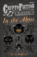 In the Abyss  Cryptofiction Classics   Weird Tales of Strange Creatures