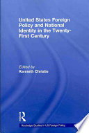 united states foreign policy and national identity in the 21st century