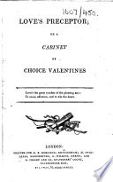 Love's Preceptor; or a Cabinet of choice Valentines