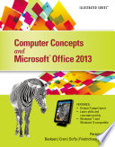 Computer Concepts and Microsoft Office 2013  Illustrated