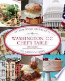 Washington  DC Chef s Table