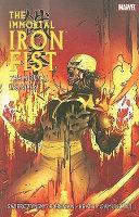 Immortal Iron Fist   Volume 4