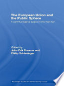 The European Union and the Public Sphere