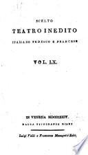 Scelto teatro inedito italiano tedesco e francese  Vol  1