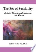 The Sea of Sensitivity