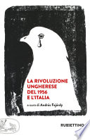 La rivoluzione ungherese del 1956 e l Italia