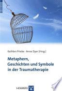 Metaphern, Geschichten und Symbole in der Traumatherapie