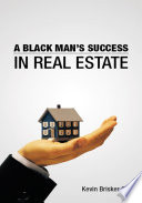 A Black Man s Success in Real Estate