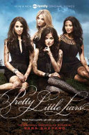 Pretty Little Liars TV Tie-in Edition Aria Emily And Hanna Spencer Covets Her Sister S