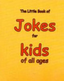 Little Book of Jokes for Kids of All Age