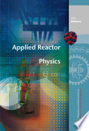 Applied Reactor Physics book