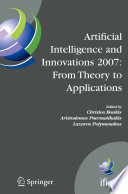 Artificial Intelligence And Innovations 2007 From Theory To Applications