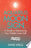 Aquarius Moon Sign Never Knew About? This Key To Your Horoscope
