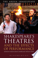Shakespeare s Theatres and the Effects of Performance
