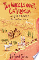 Two Wheels Over Catalonia : classic for enthusiasts of the wild...