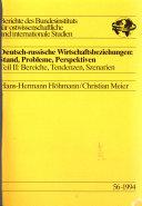 Deutsch-russische Wirtschaftsbeziehungen: Wirtschaftsstruktureller Kontext und Handelsentwicklung