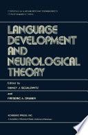 Language Development and Neurological Theory