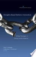 Strengths Based Batterer Intervention