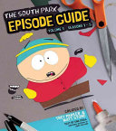 The South Park Episode Guide Seasons 1 5