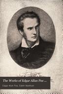 The Works of Edgar Allan Poe ...