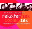 Relaxter Sex, cooler Sex