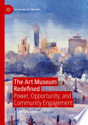The Art Museum Redefined : ...