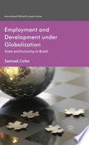 Employment And Development Under Globalization