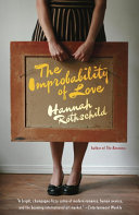 The Improbability Of Love : hannah rothschild is a tour de force....