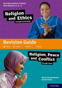 GCSE Religious Studies for Edexcel B  9 1   Religion and Ethics Through Christianity and Religion  Peace and Conflict Through Islam Revision Guide