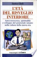 L et   del risveglio interiore  Autoconoscenza  spiritualit   e sviluppo del potenziale umano nella cultura della nuova era
