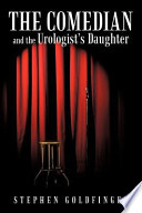 The Comedian and the Urologist s Daughter