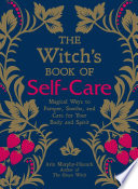 The Witch s Book of Self Care Book PDF