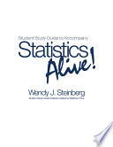Student Study Guide to Accompany Statistics Alive! by Wendy J. Steinberg