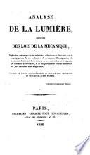 Analyse de la lumiere  deduite des lois de la mecanique  etc