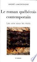 Le roman qu  b  cois contemporain