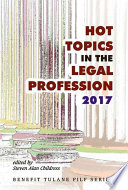 Hot Topics in the Legal Profession   2017