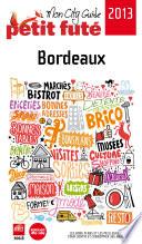 Bordeaux 2013  avec photos et avis des lecteurs