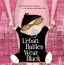 Urban Babies Wear Black