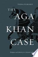 The Aga Khan Case