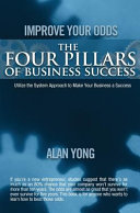 Improve Your Odds   The Four Pillars of Business Success