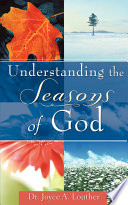 Understanding the Seasons of God