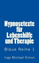 Hypnosetexte Fuer Lebenshilfe Und Therapie