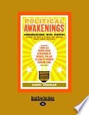 Political Awakenings