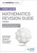 WJEC GCSE Maths Higher  Mastering Mathematics Revision Guide