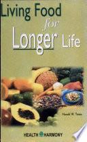 Living Food for Longer Life