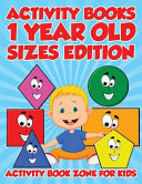 Activity Books 1 Year Old Sizes Edition