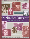 Our Bodies Ourselves For The New Century book
