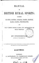 Manual of British rural sports  by Stonehenge