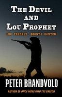 The Devil and Lou Prophet